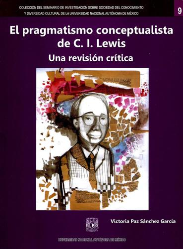 El pragmatismo conceptualista de C. I. Lewis. Una revisión crítica