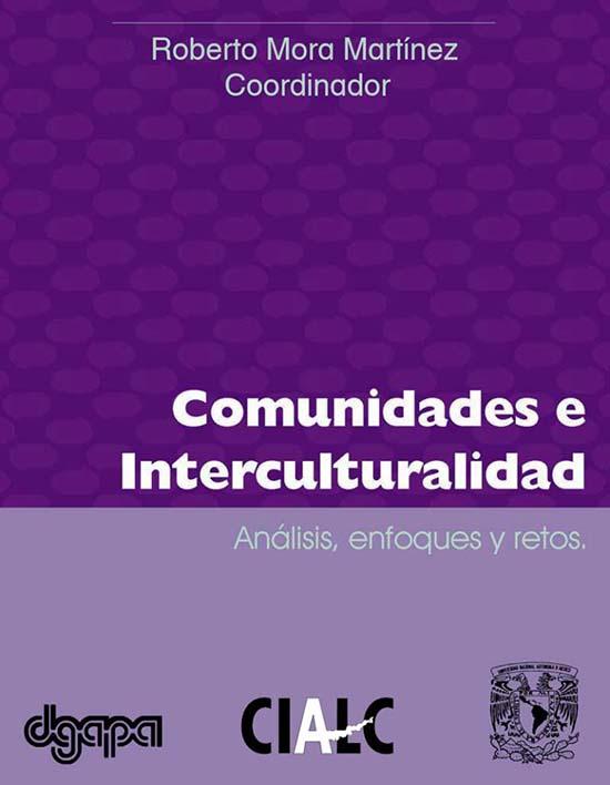 Comunidades e interculturalidad: Análisis, enfoques y retos