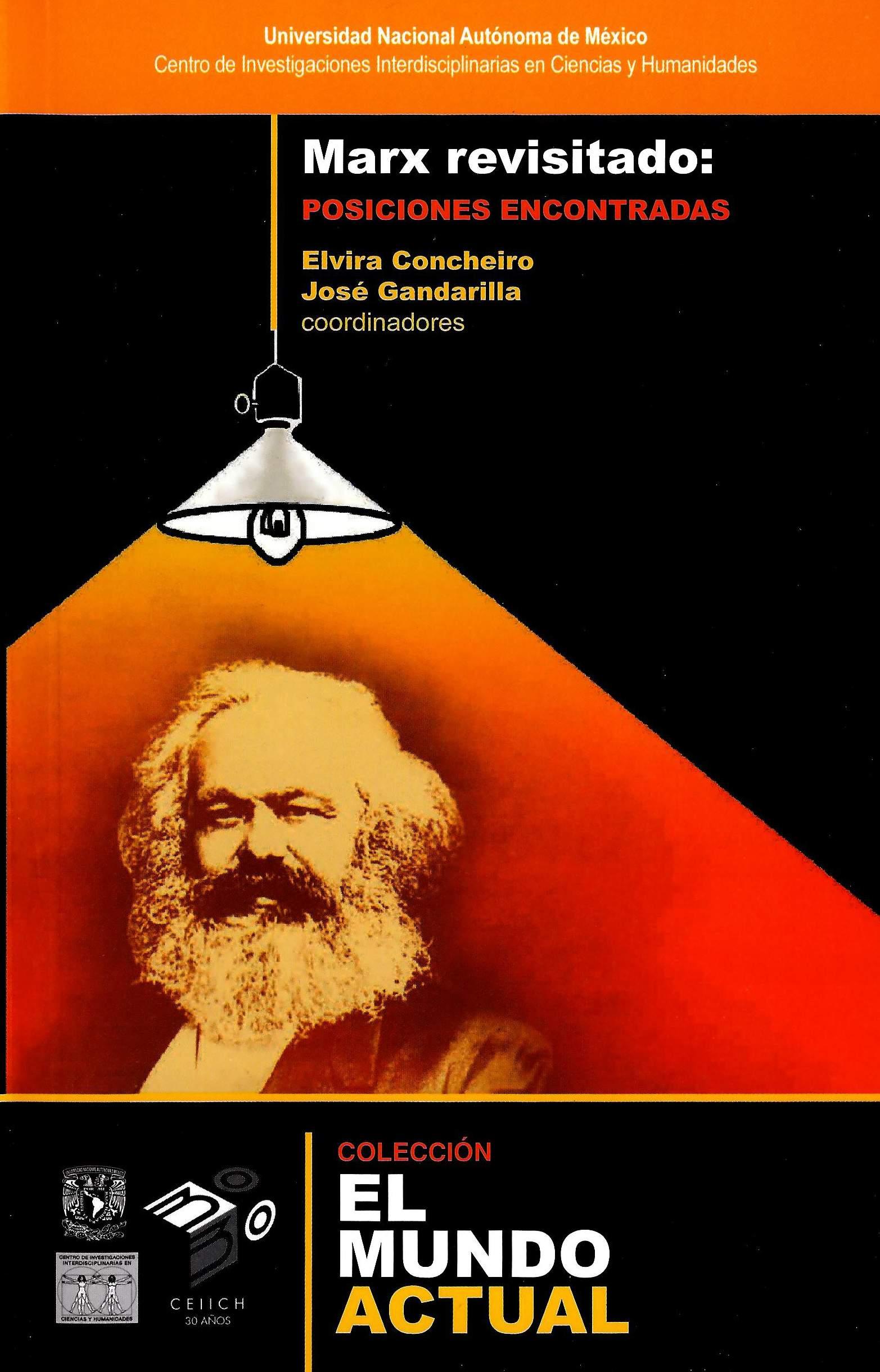 Marx revisitado: posiciones encontradas