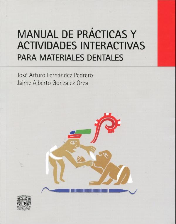Manual de prácticas y actividades interactivas para materiales dentales