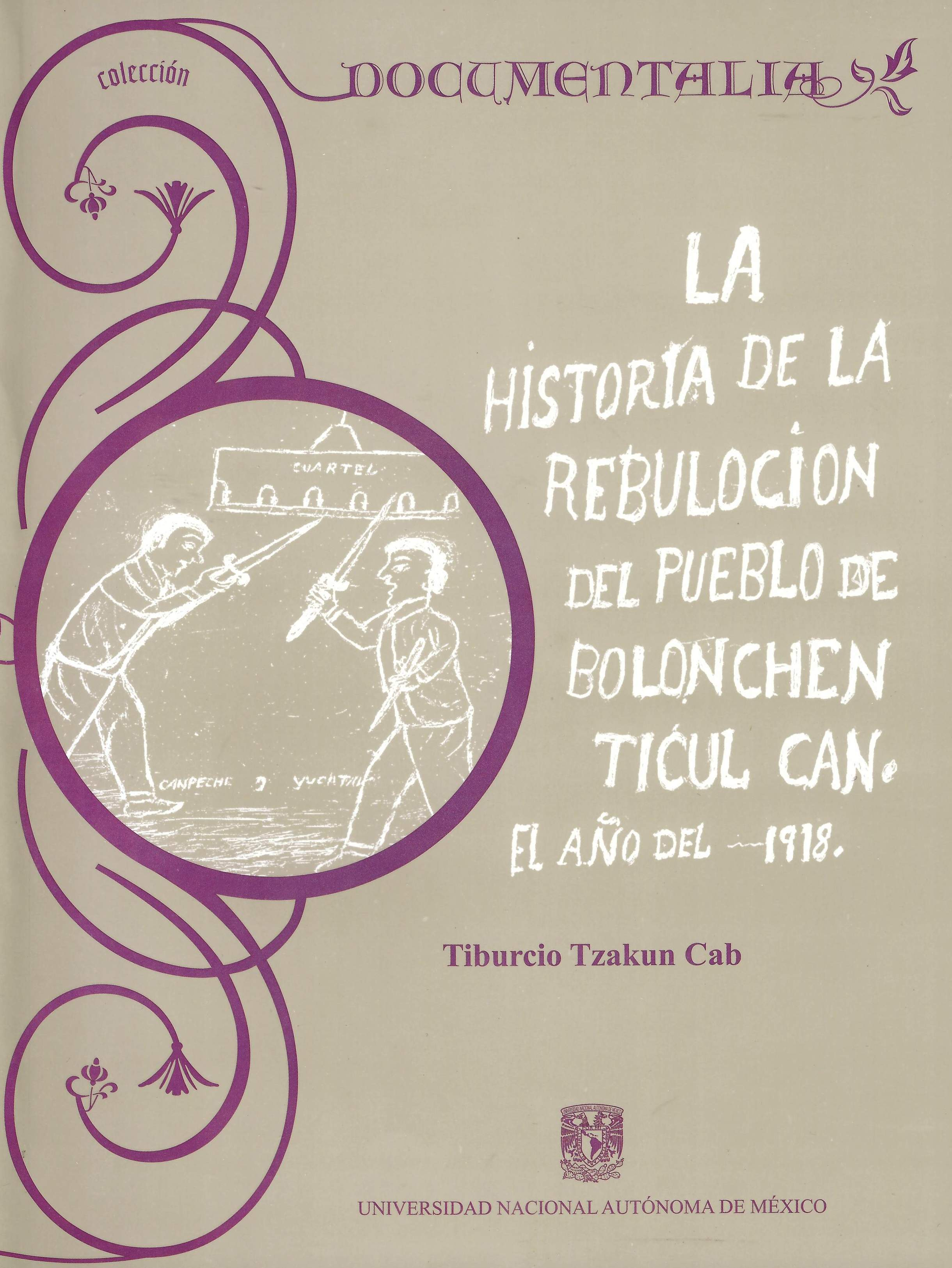 La historia de la rebulocion del pueblo de Bolonchen Ticul Can. El año del 1918