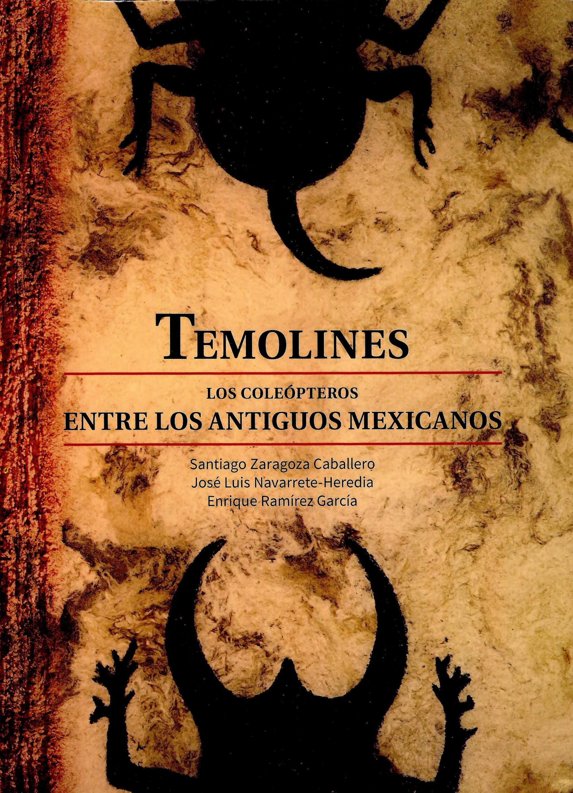 Temolines. Los coleópteros entre los antiguos mexicanos