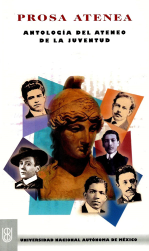 Prosa Atenea. Antología del ateneo de la juventud