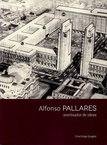 Alfonso Pallares, sembrador de ideas