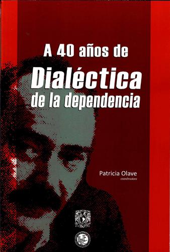 A 40 años de Dialética de la dependencia
