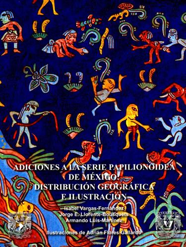 Adiciones a la serie papilionoidea de México: distribución geográfica e ilustración
