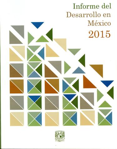 Informe del desarrollo en México 2015