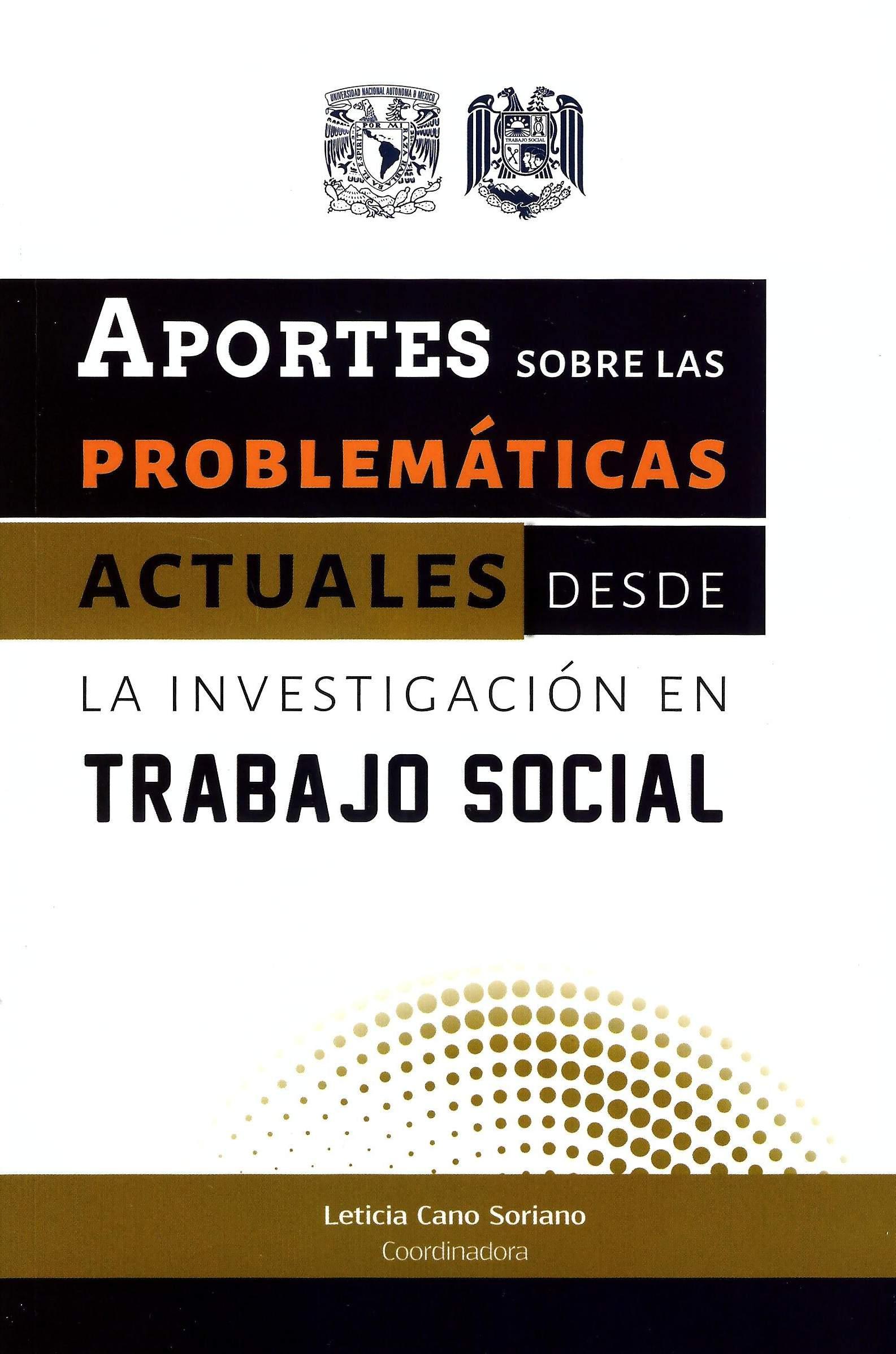 Aportes sobre las problemáticas actuales desde la investigación en trabajo social