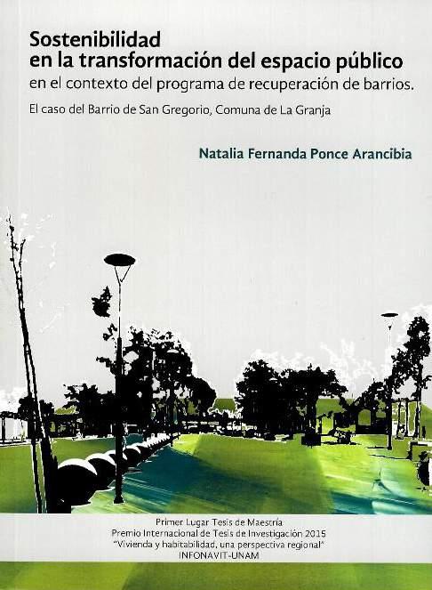 Sostenibilidad en la transformación del espacio público en el contexto del programa de recuperación de barrios. El caso del Barrio de San Gregorio, Comuna de La Granja