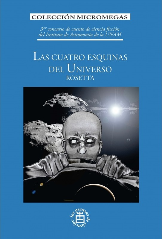 Las cuatro esquinas del universo. Rosetta