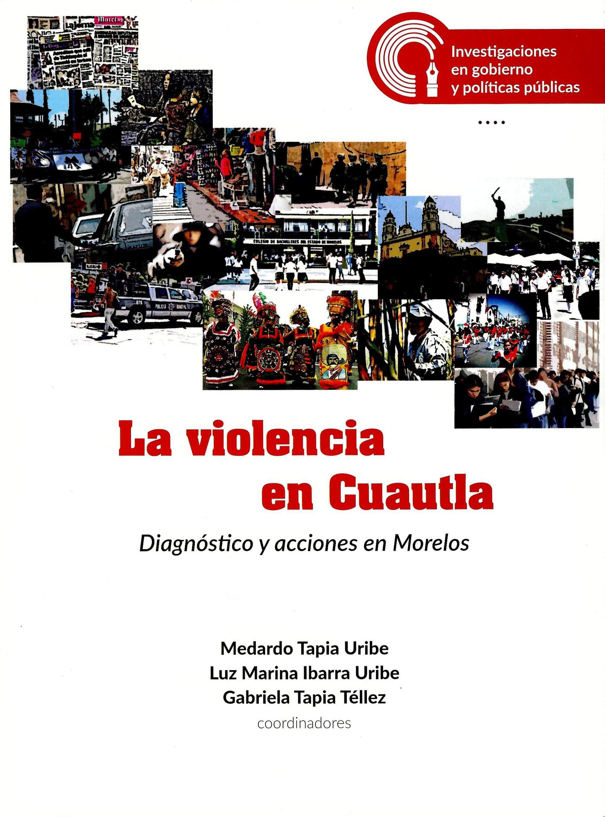 La violencia en Cuautla. Diagnóstico y acciones en Morelos