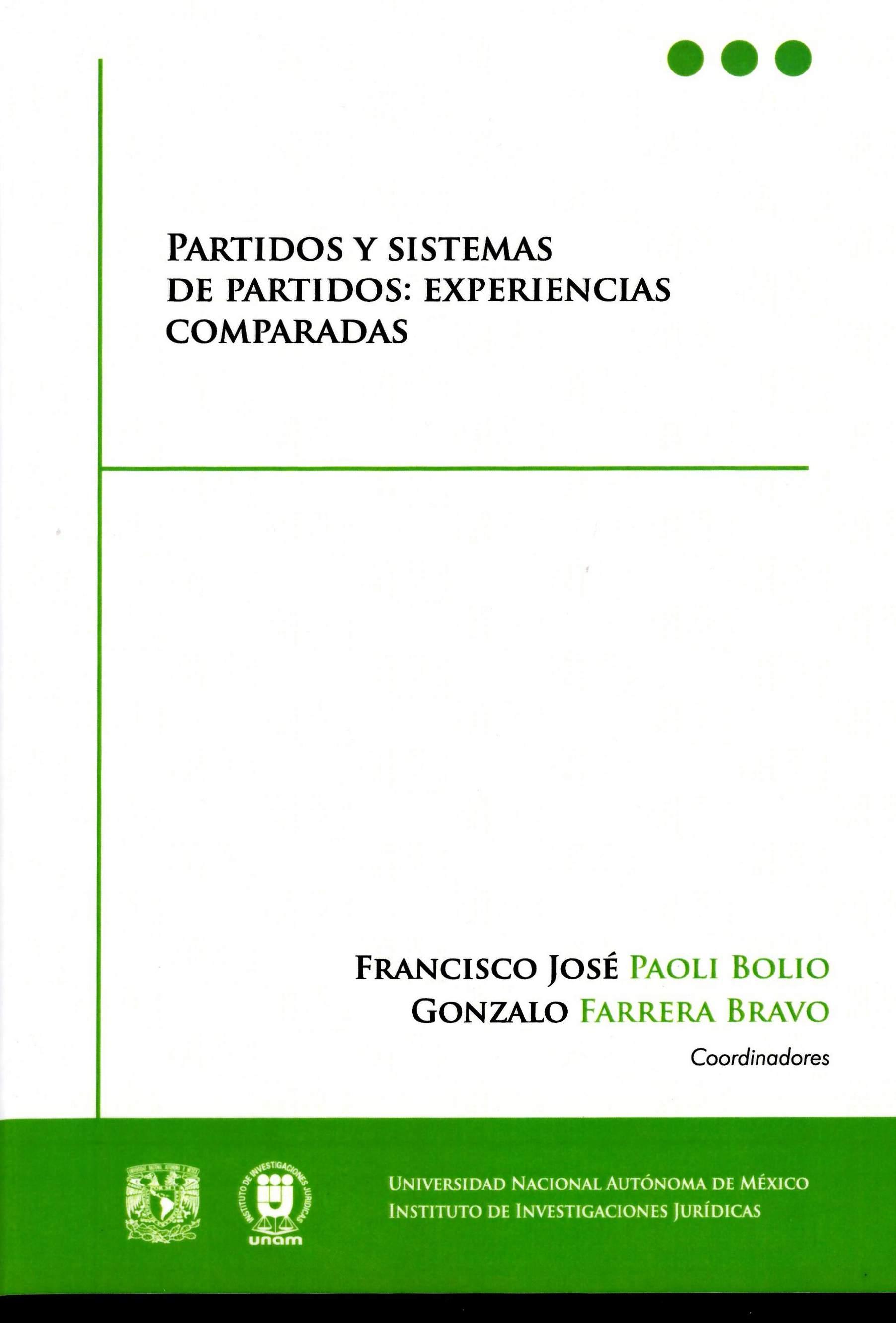 Partidos y sistemas de partidos: experiencias comparadas