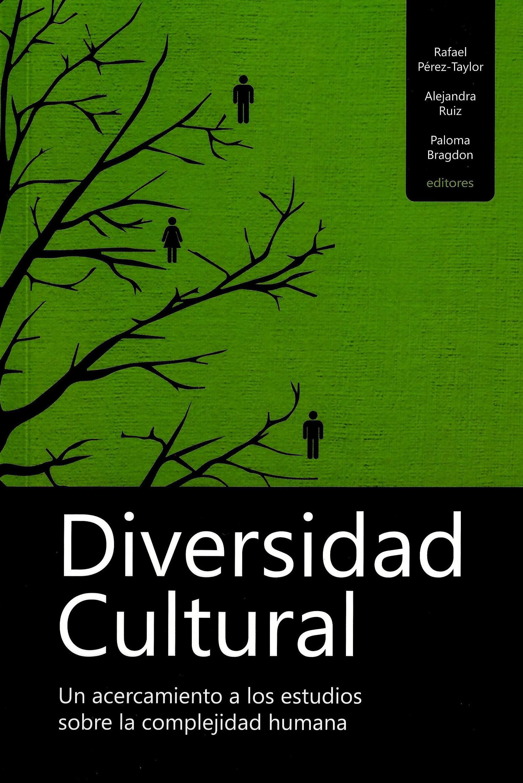 Diversidad cultural: un acercamiento a los estudios sobre la complejidad humana