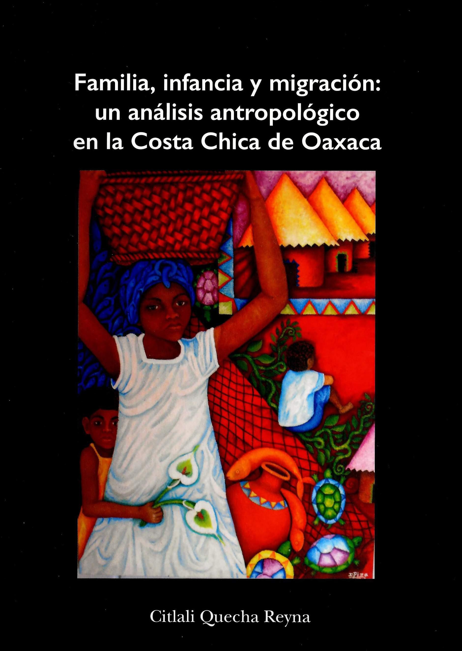 Familia, infancia y migración: un análisis antropológico en la Costa Chica de Oaxaca