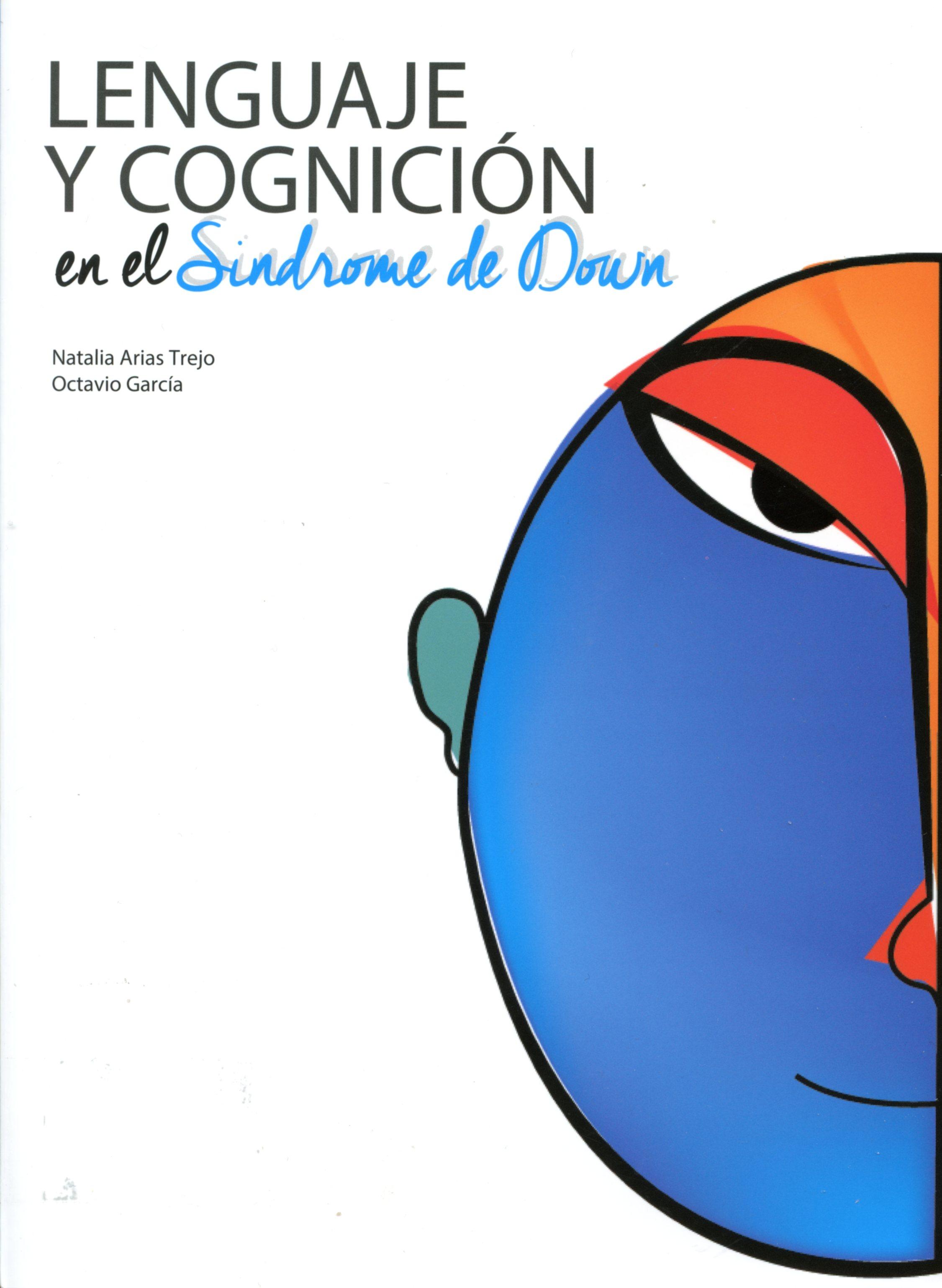 Lenguaje y cognición en el Sindrome de Down
