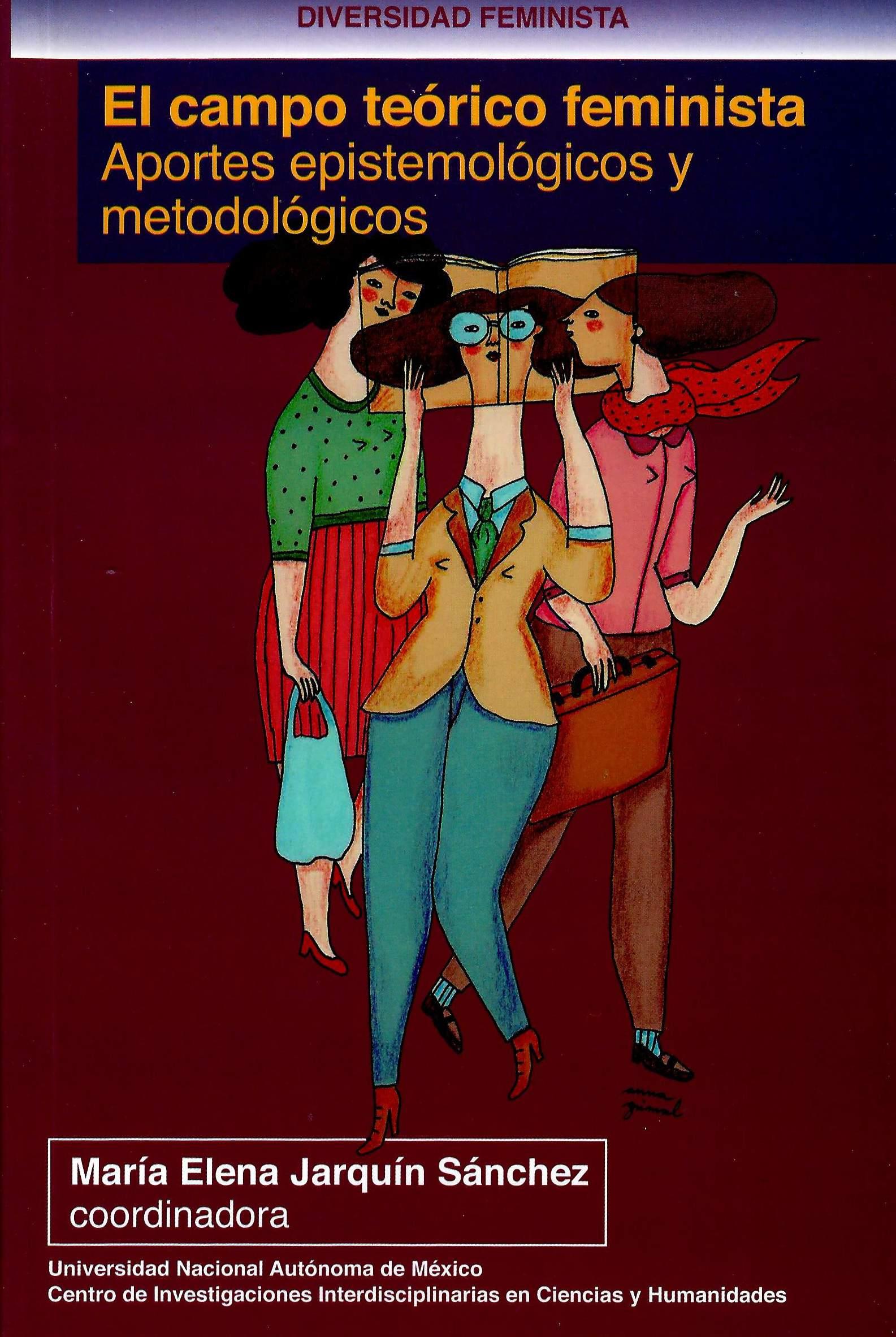 El campo teórico feminista: aportes epistemológicos y metodológicos