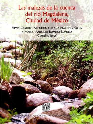 Las malezas de la cuenca del río Magdalena, Ciudad de México