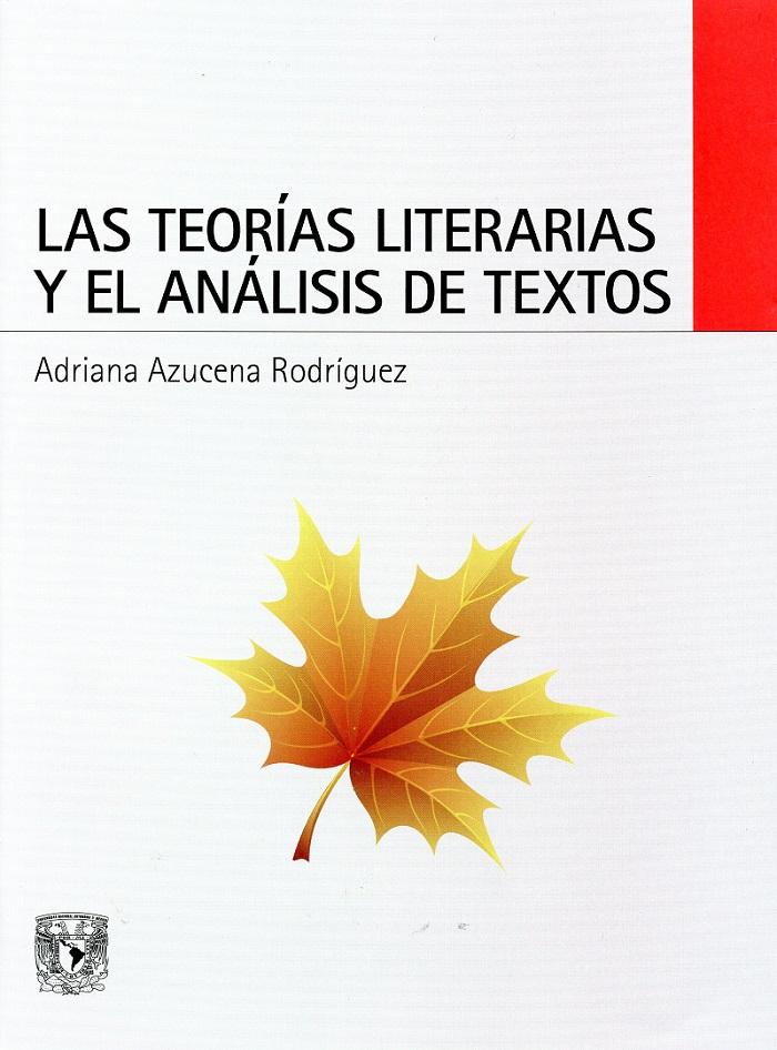 Las teorías literarias y el análisis de textos