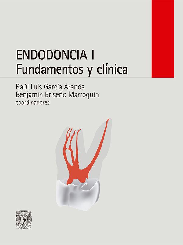 Endodoncia I: fundamentos y clínica