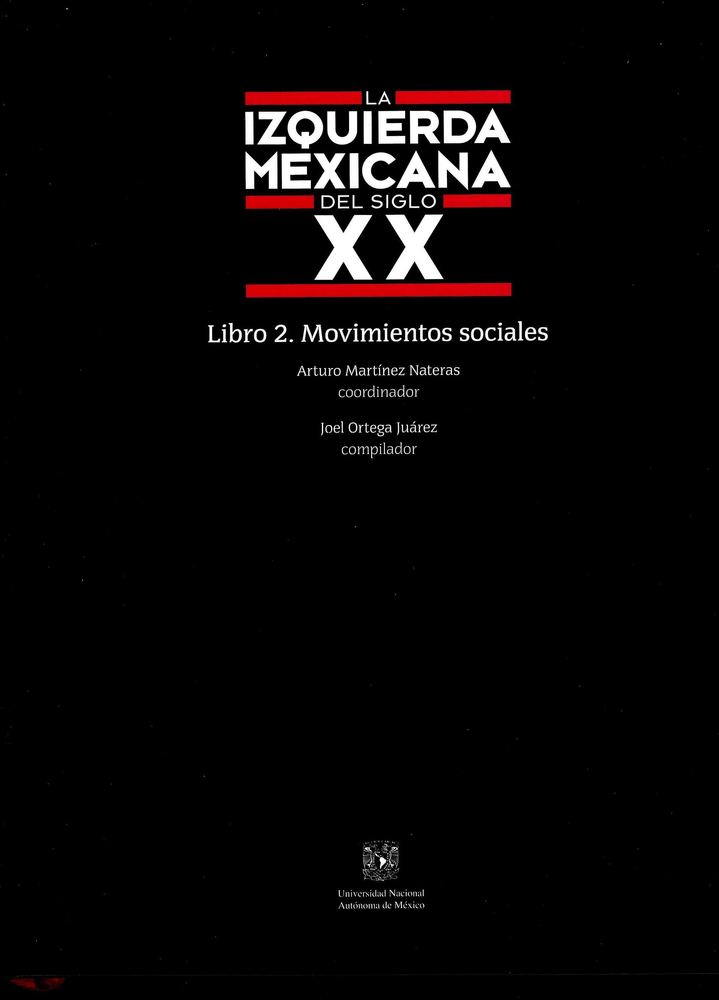 La izquierda mexicana del siglo XX. Libro 2 Movimientos sociales