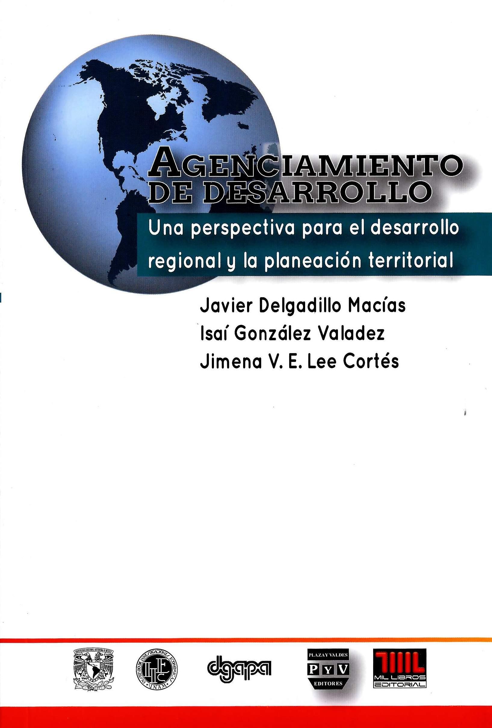 Agenciamiento de desarrollo. Una perspectiva para el desarrollo regional y la planeación territorial