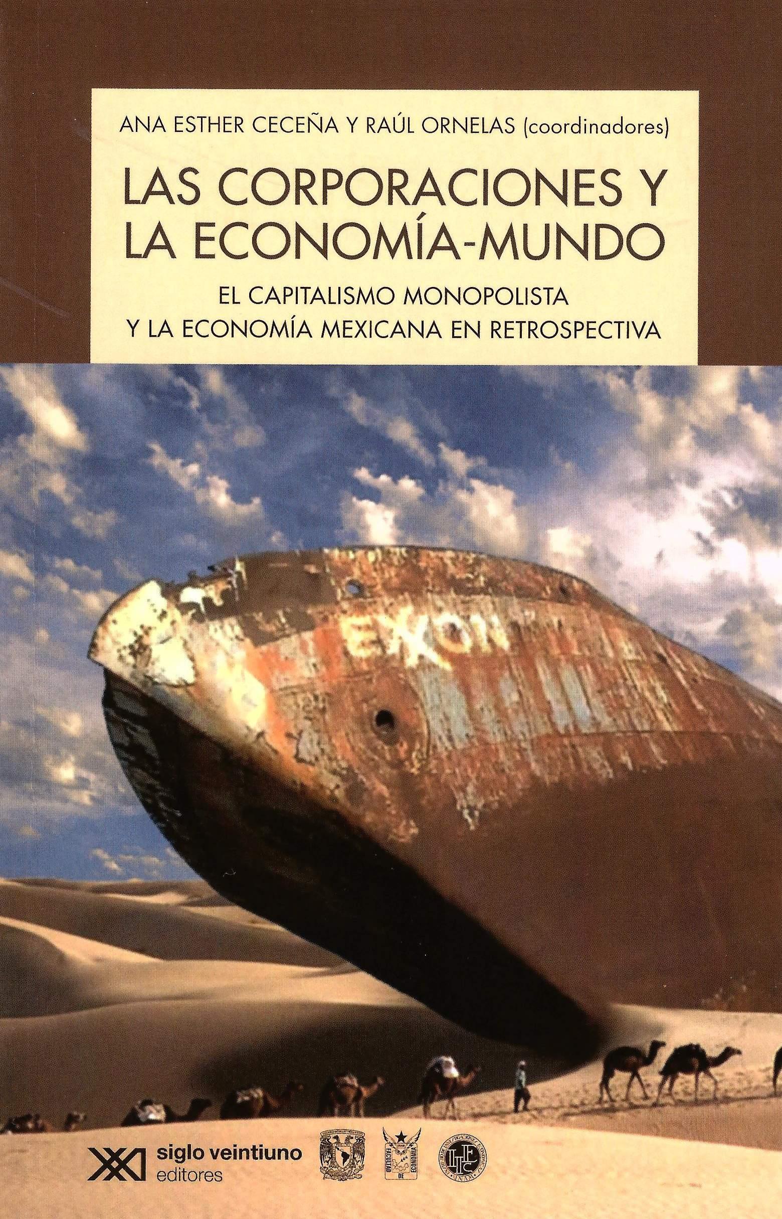 Las corporaciones y la economía-mundo: el capitalismo monopolista y la economía mexicana