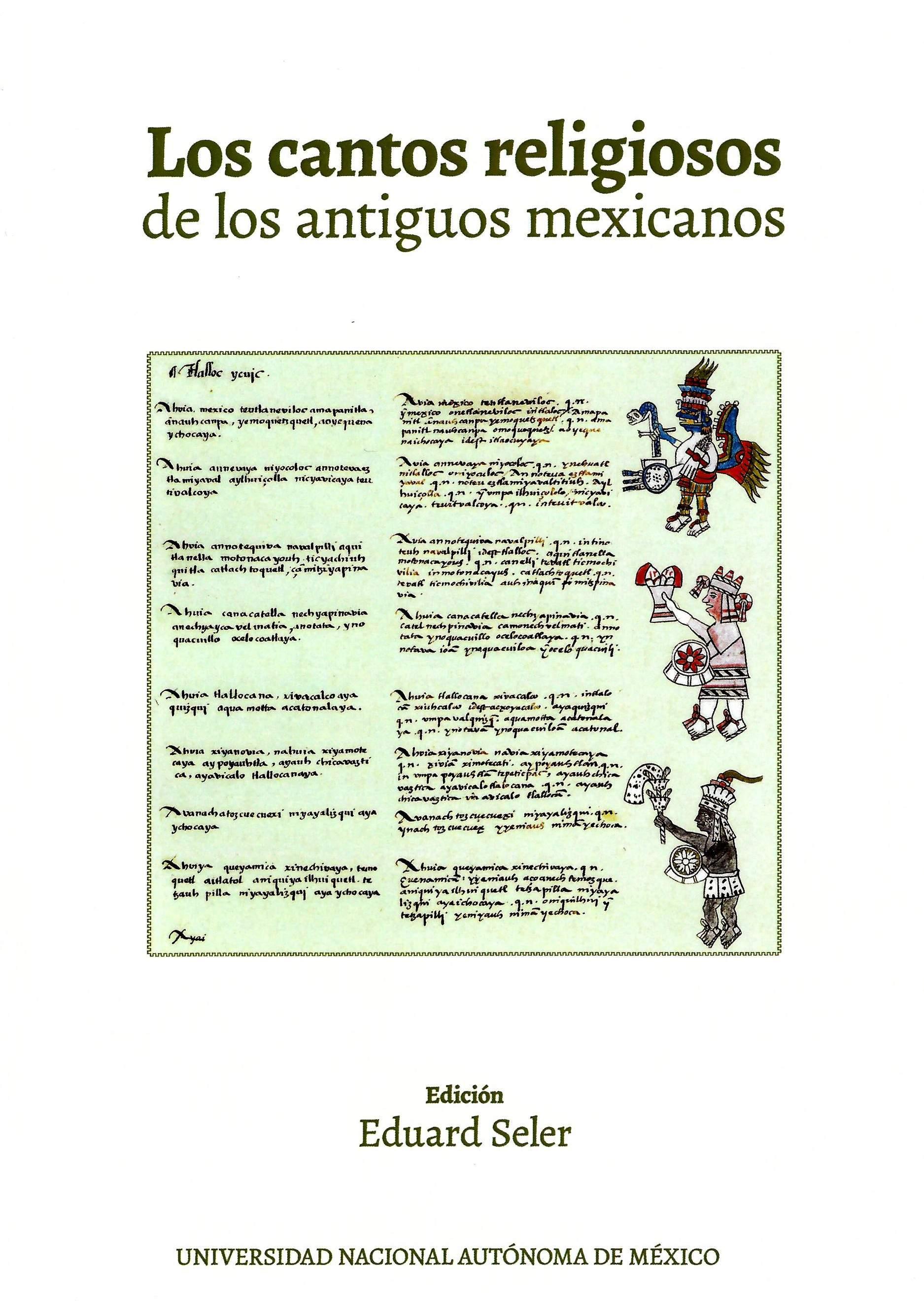 Los cantos religiosos de los antiguos mexicanos
