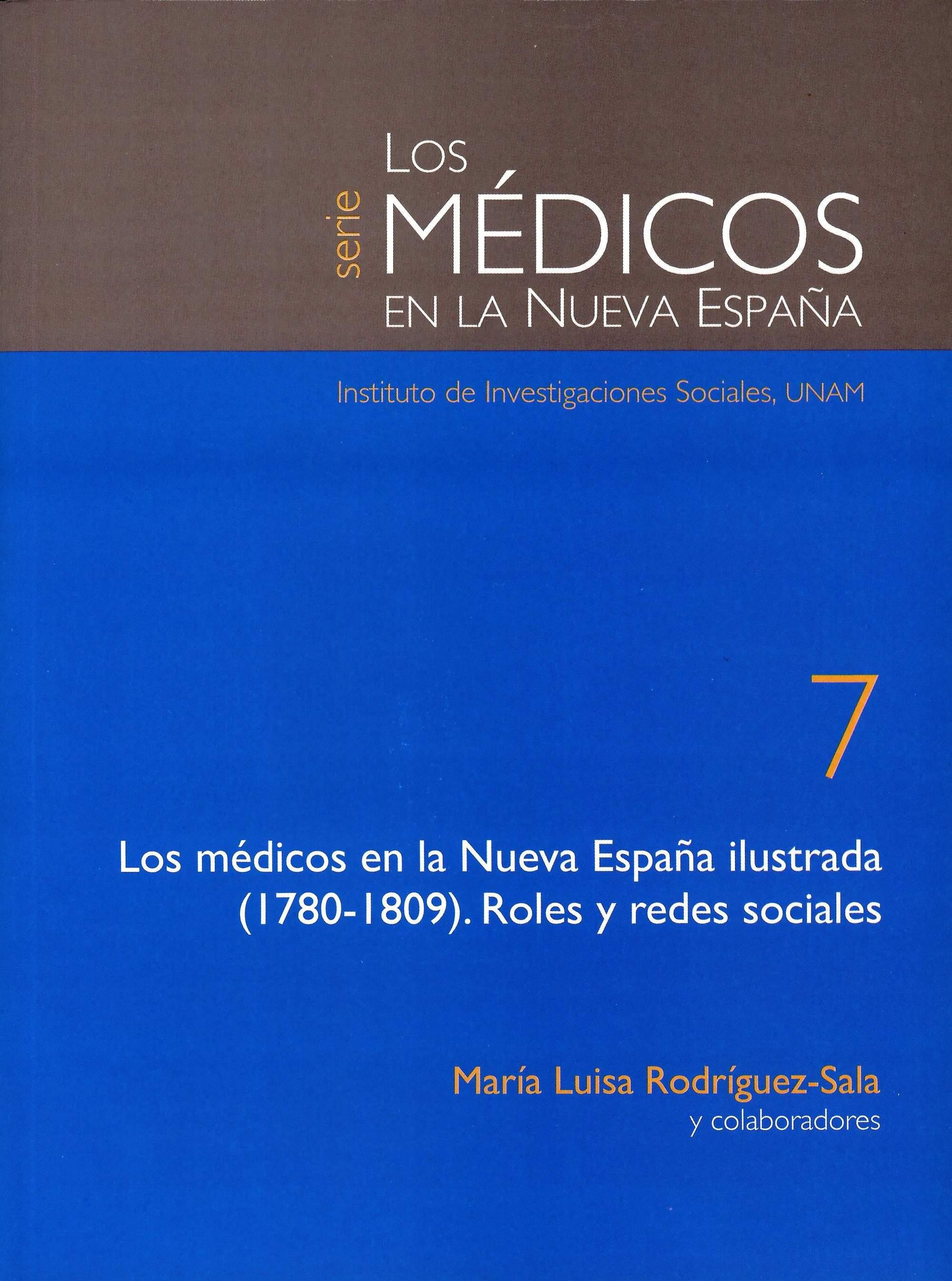 Los médicos en la Nueva España ilustrada (1780-1809): roles y redes sociales