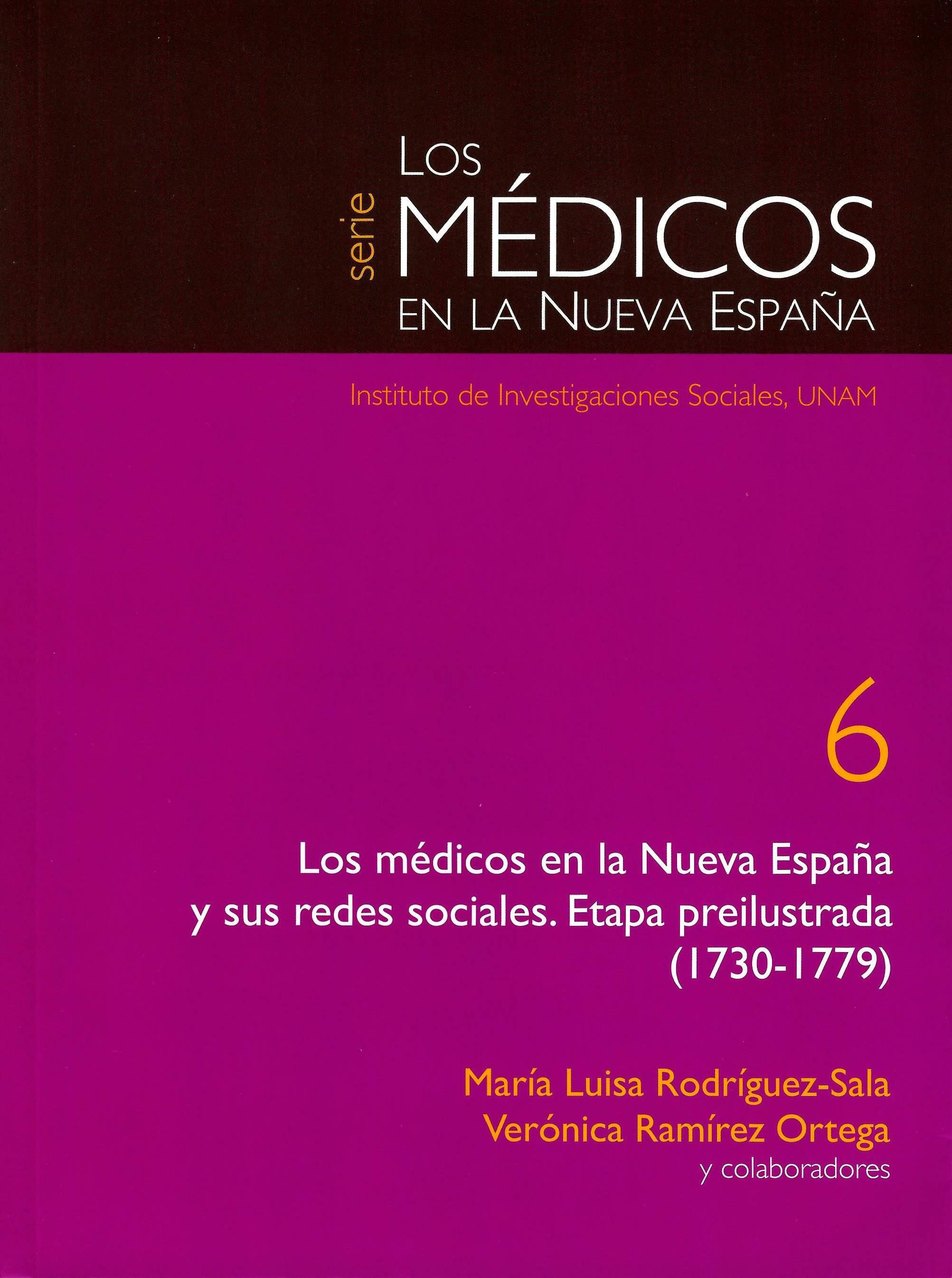 Los médicos en la Nueva España y sus redes sociales: etapa preilustrada (1730-1779)