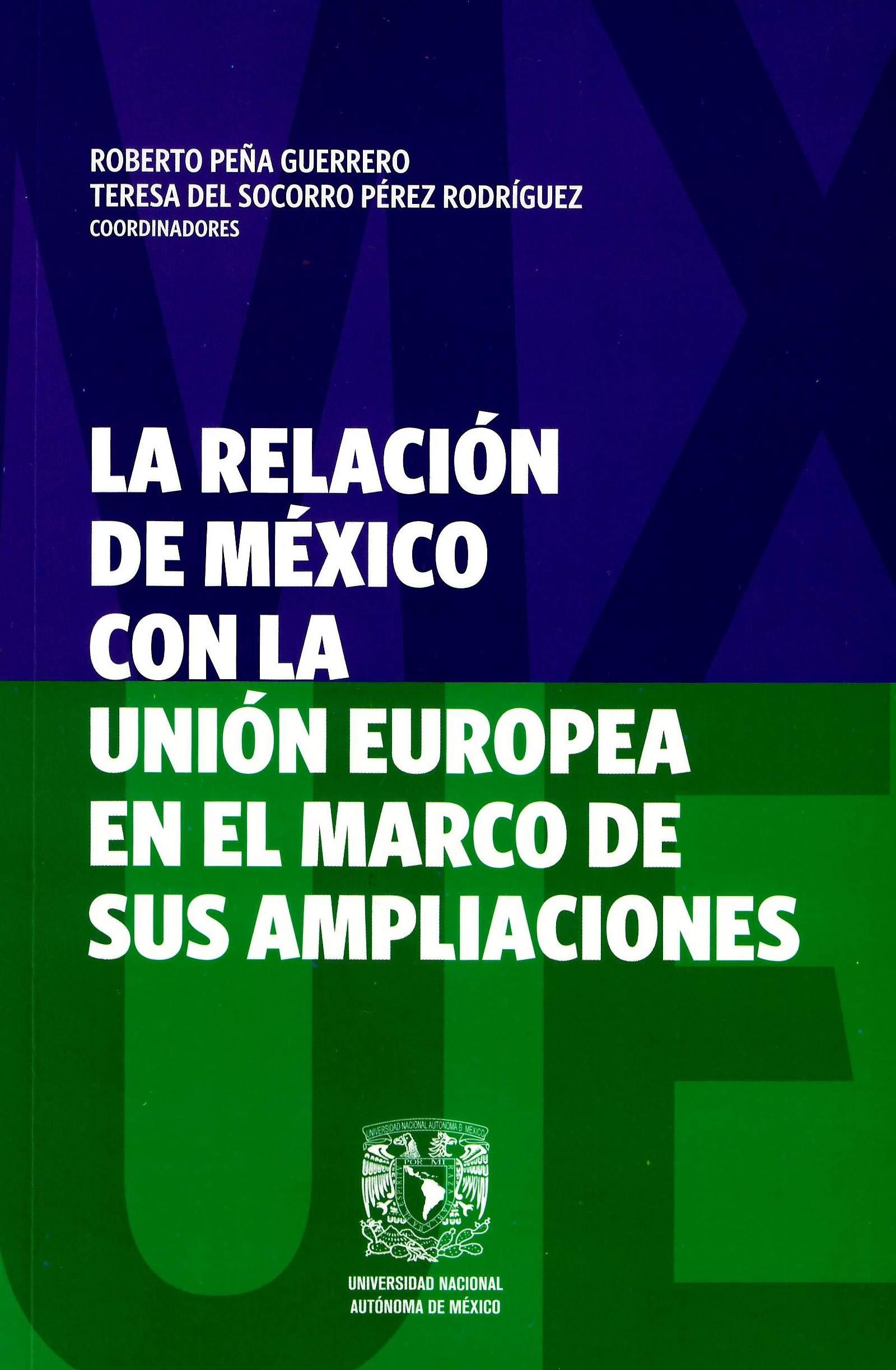 La relación de México con la Unión Europea en el marco de sus ampliaciones