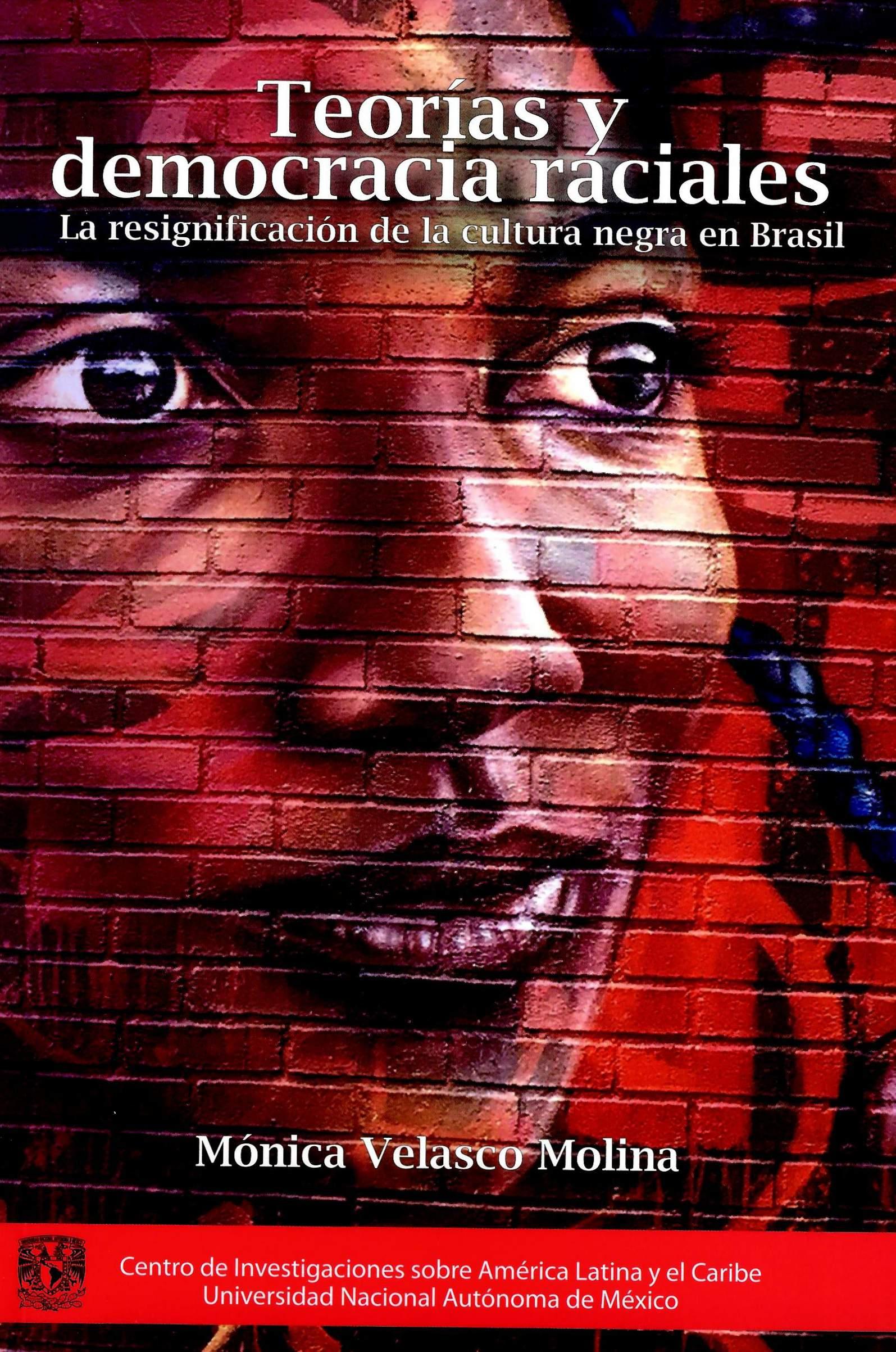 Teorías y democracias raciales. La significación de la cultura negra en Brasil