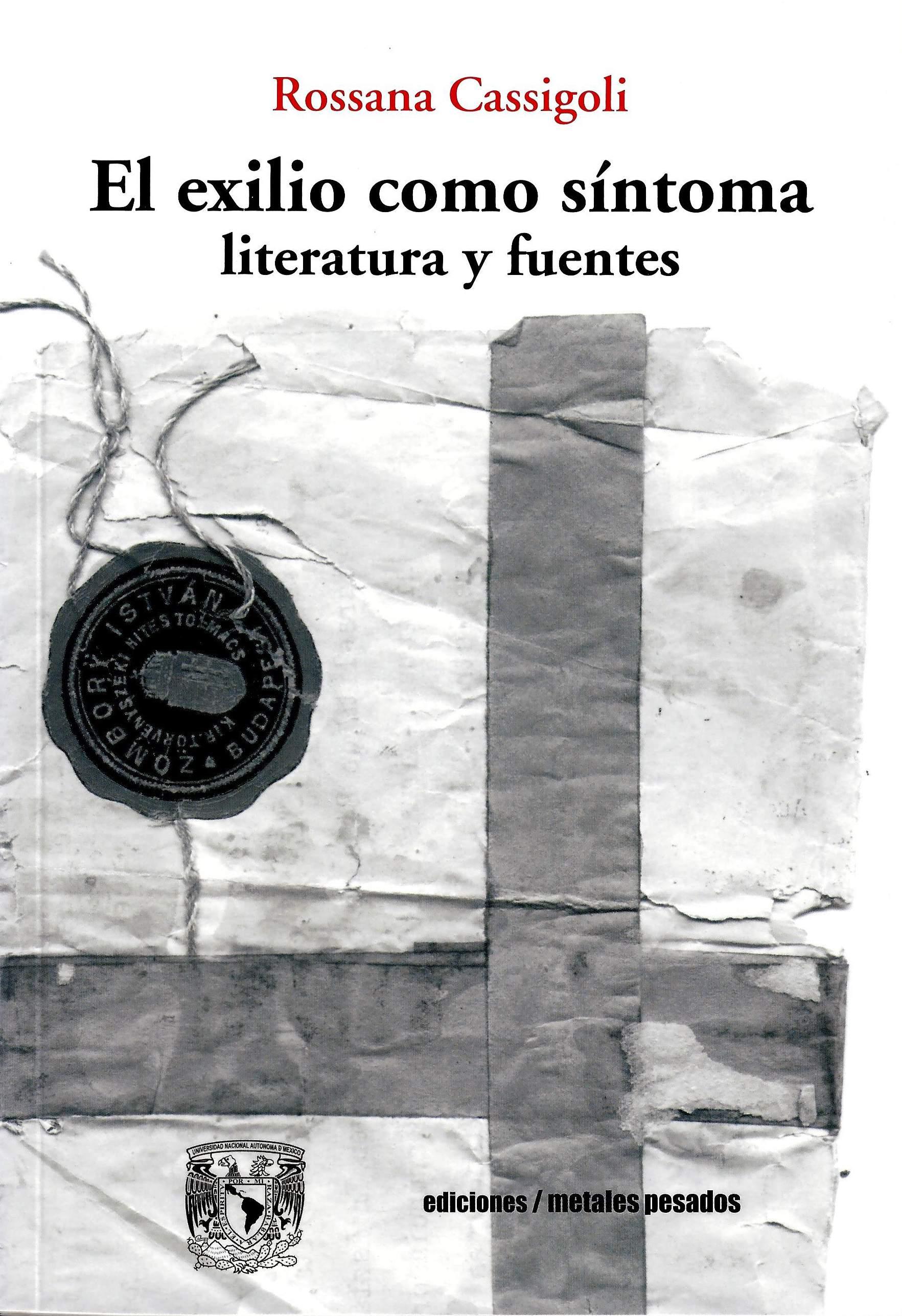 El exilio como síntoma. Literatura y fuentes