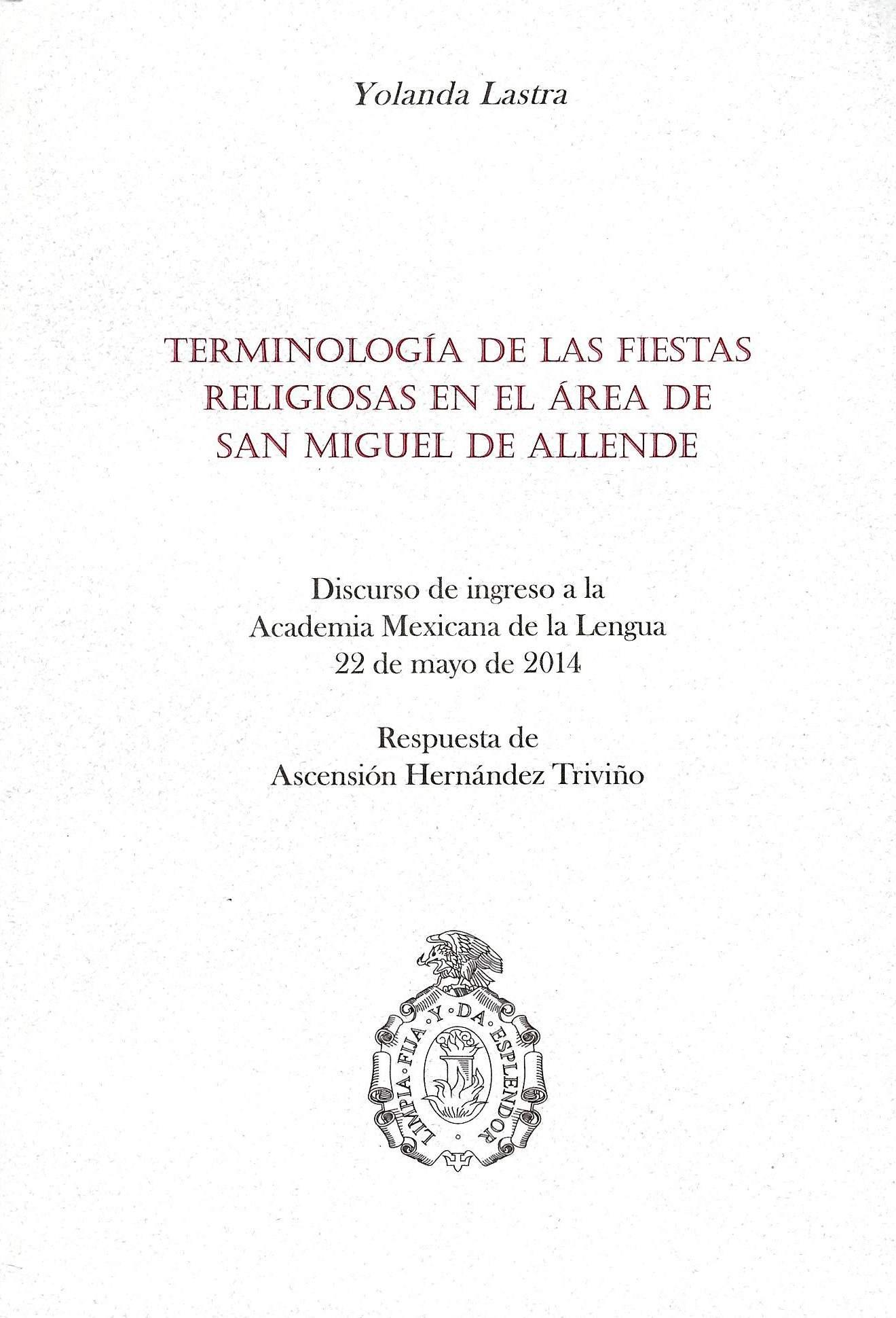Terminología de las fiestas religiosas en el área de San Miguel de Allende