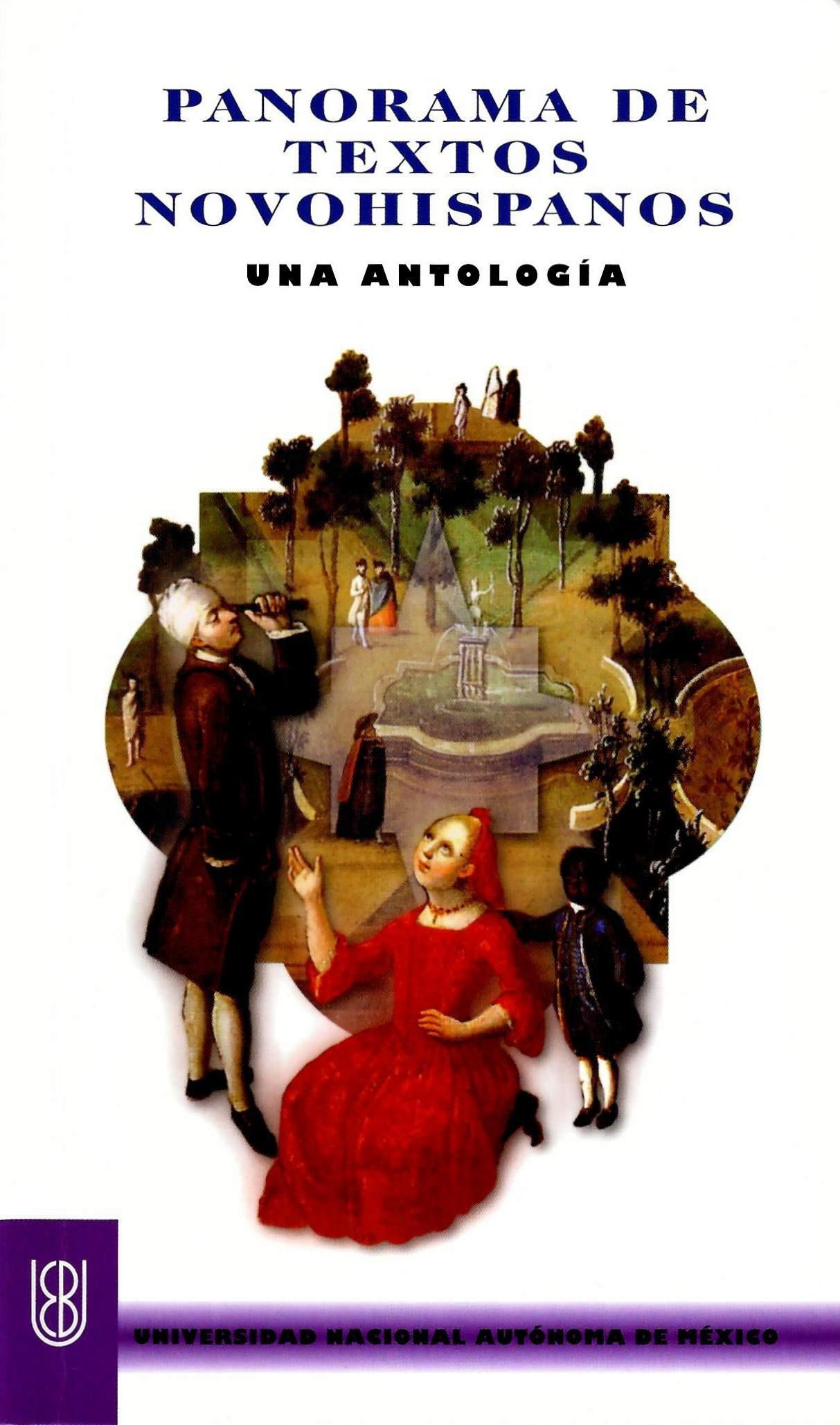 Panorama de textos novohispanos. Una antología