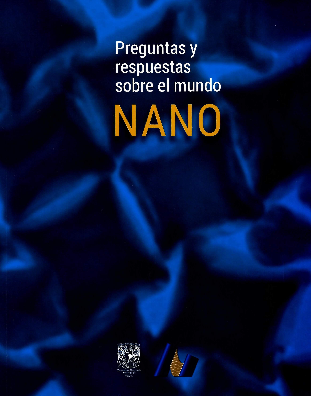 Preguntas y respuestas sobre el mundo NANO