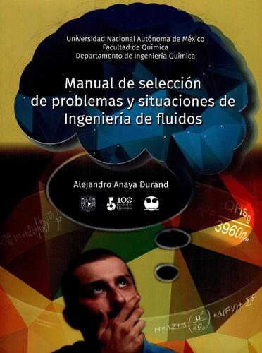 Manual de selección de problemas y situaciones de Ingeniería de fluidos