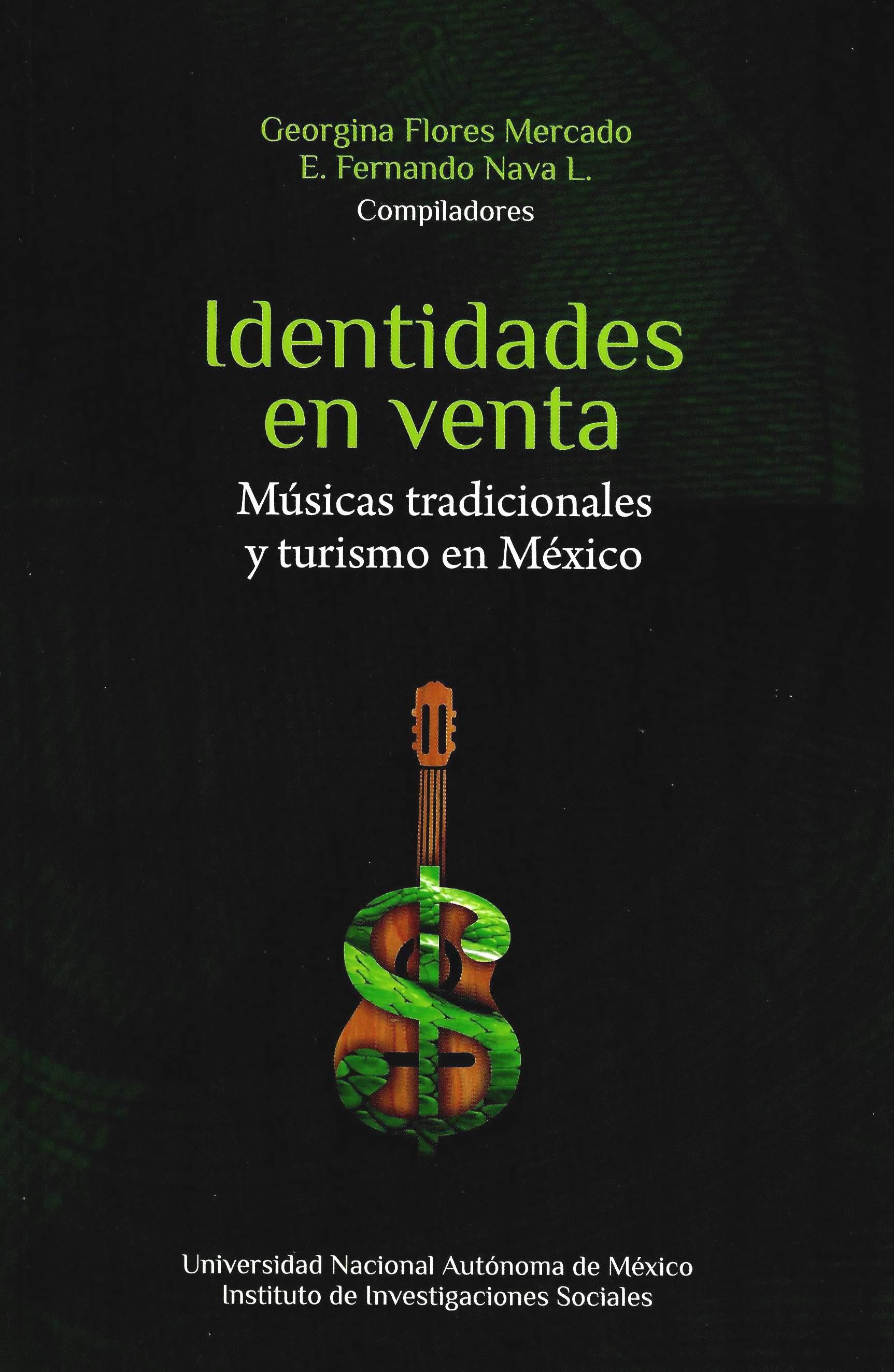 Identidades en venta. Músicas tradicionales y turismo en México