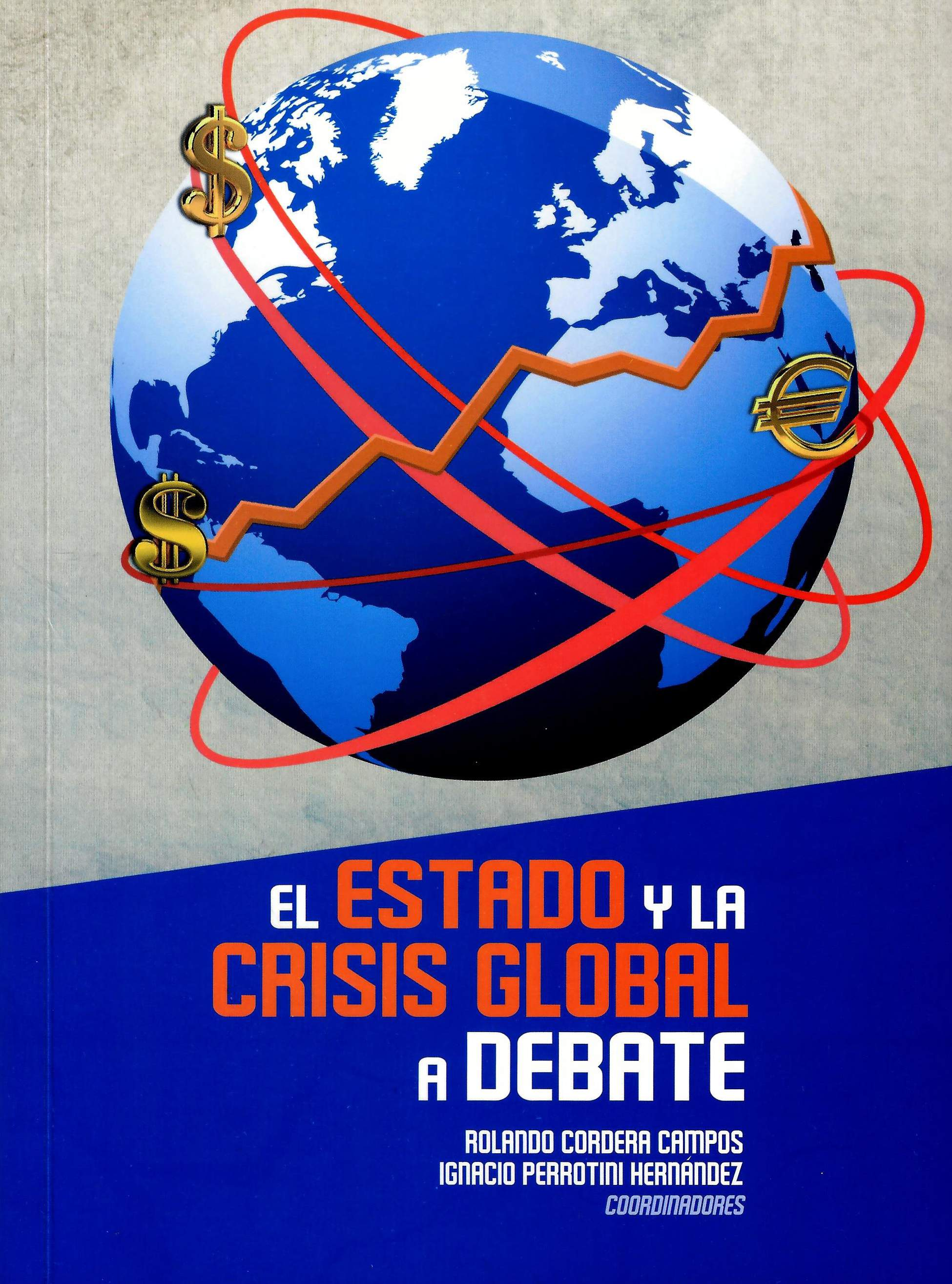 El Estado y la crisis global a debate
