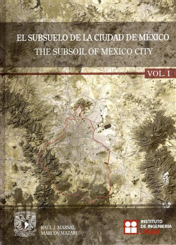 El subsuelo de la Ciudad de México Vol. I