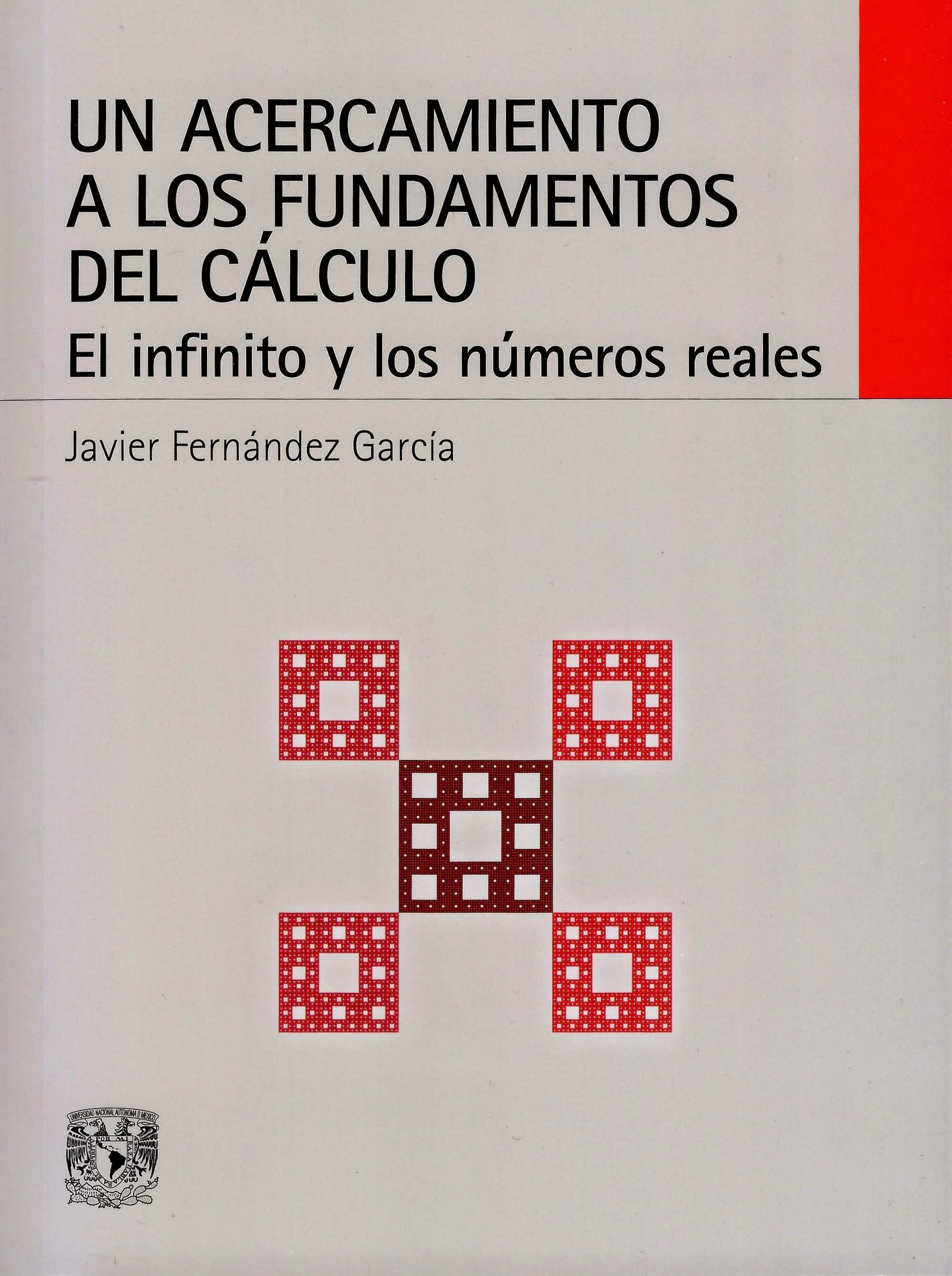 Un acercamiento a los fundamentos del cálculo. El infinito y los números reales