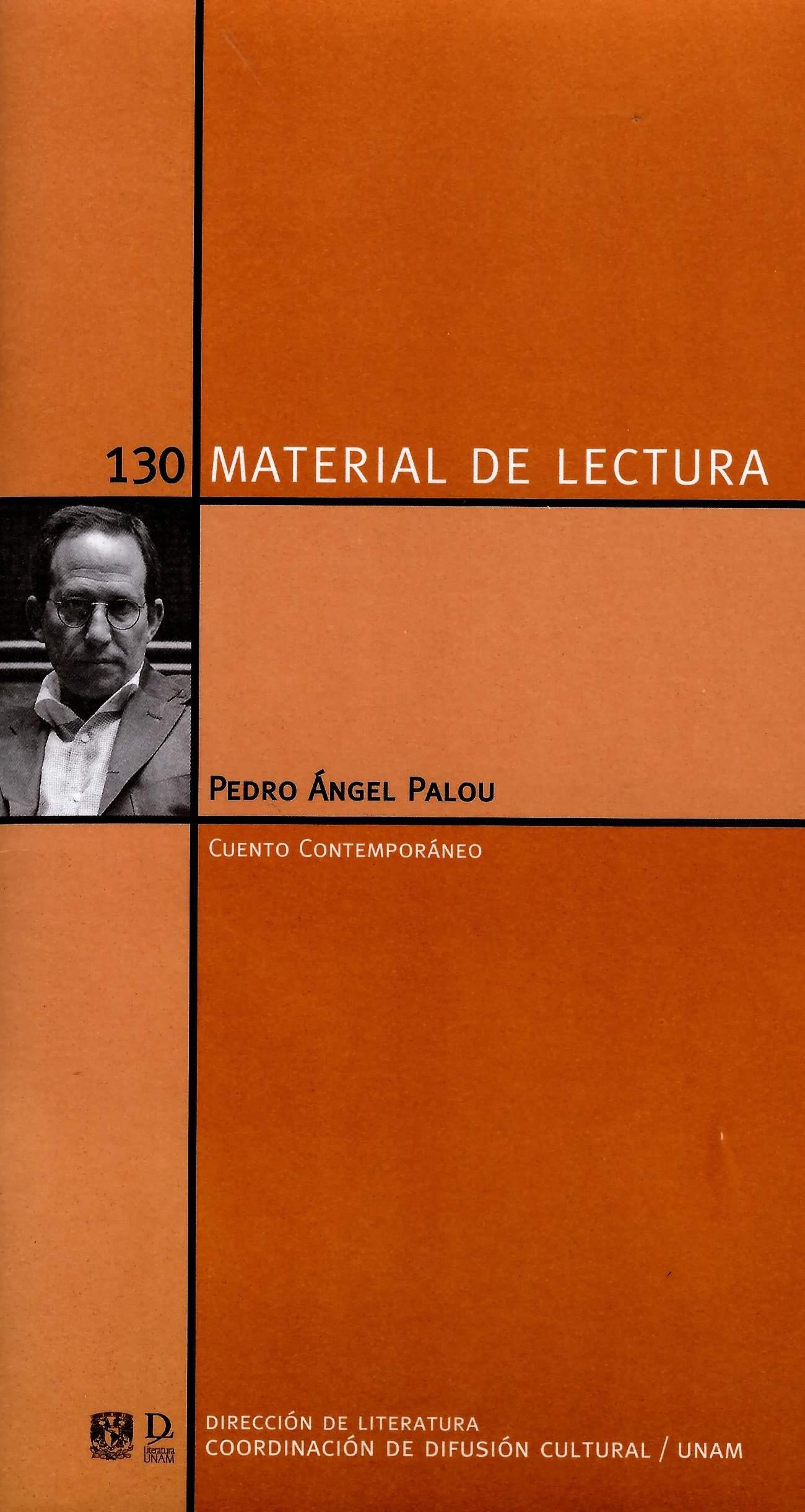 Pedro Ángel Palou. Cuento contemporáneo
