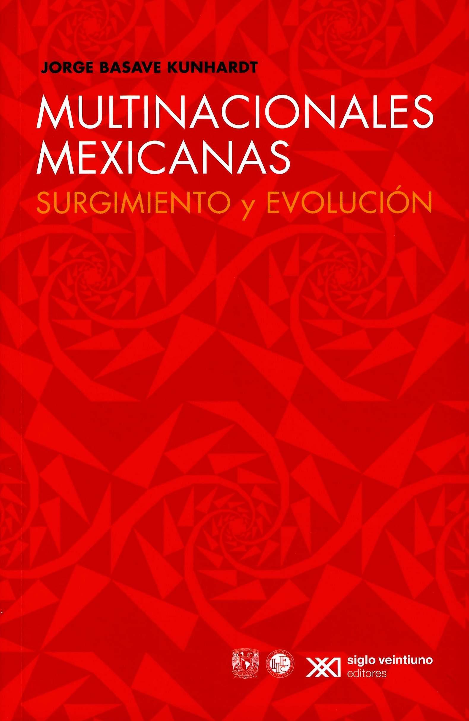 Multinacionales mexicanas: surgimiento y evolución
