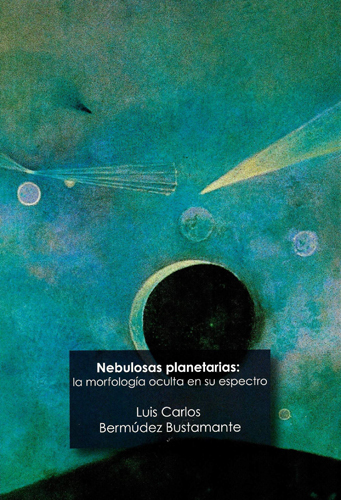 Nebulosas planetarias: la morfología oculta en su espectro