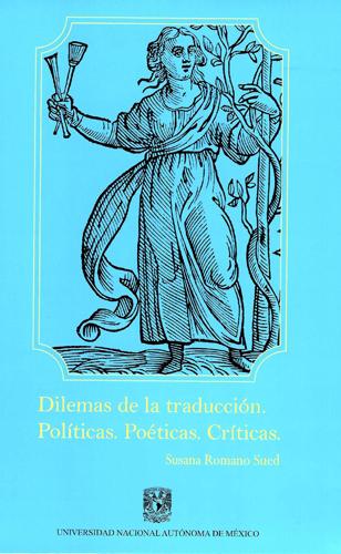 Dilemas de la traducción. Políticas. Poéticas. Críticas