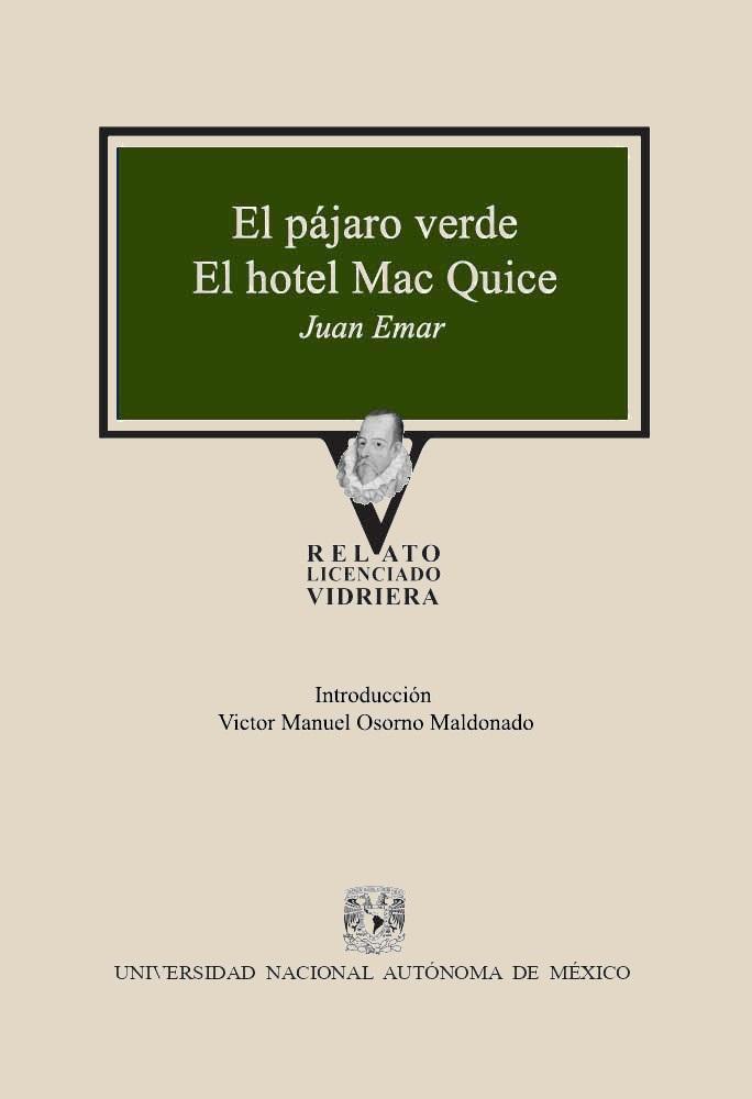El pájaro verde  / El hotel Mac Quice