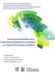 La investigación: construyendo puentes entre instituciones académicas y de salud Una experiencia exitosa en México