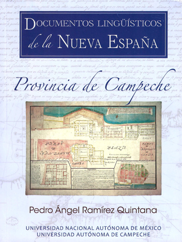 Documentos lingüísticos de la Nueva España. Provincia de Campeche