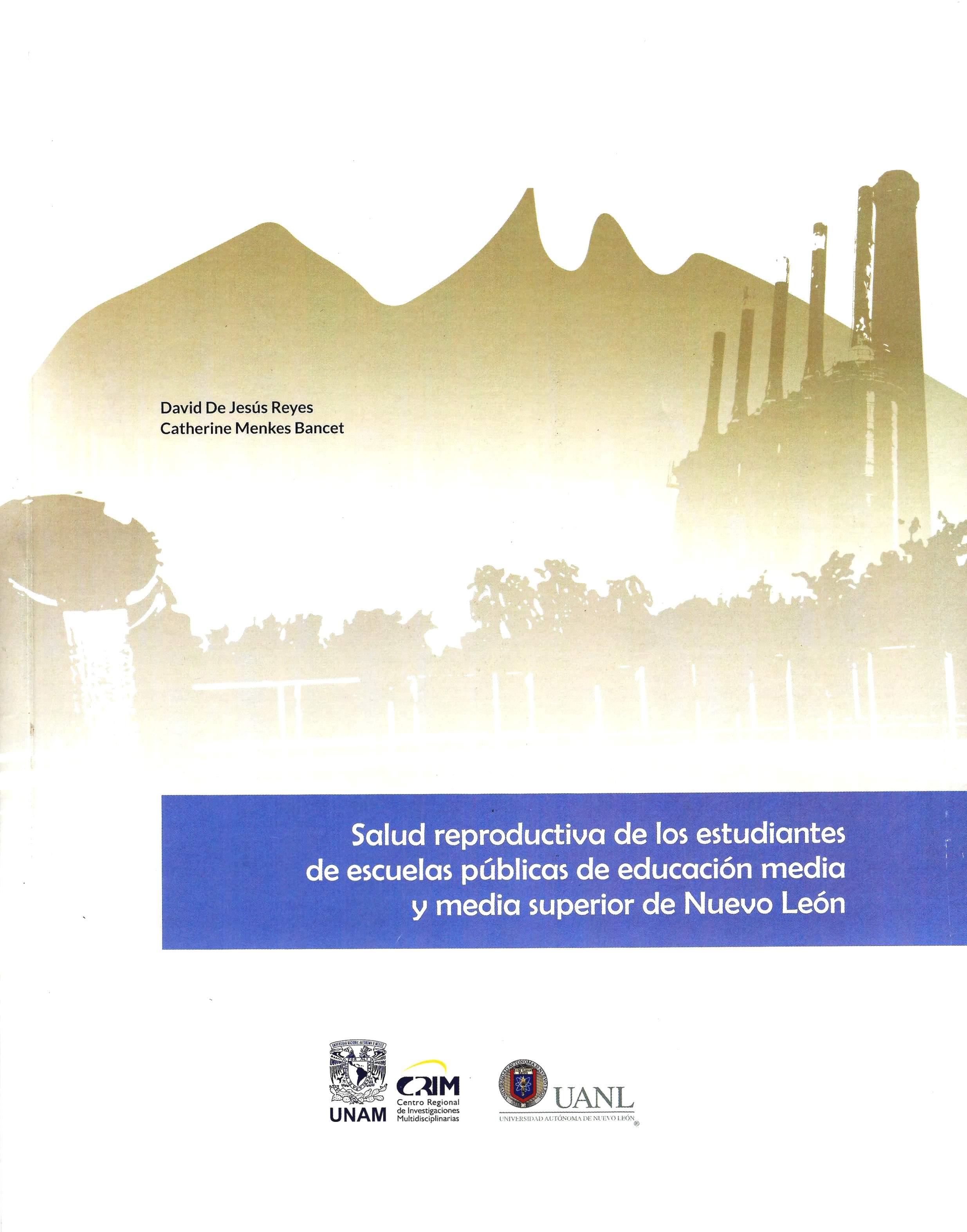 Salud reproductiva de los estudiantes de escuelas públicas de educación media y media superior de Nuevo León