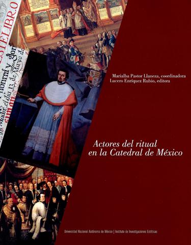 Actores del ritual en la Catedral de México