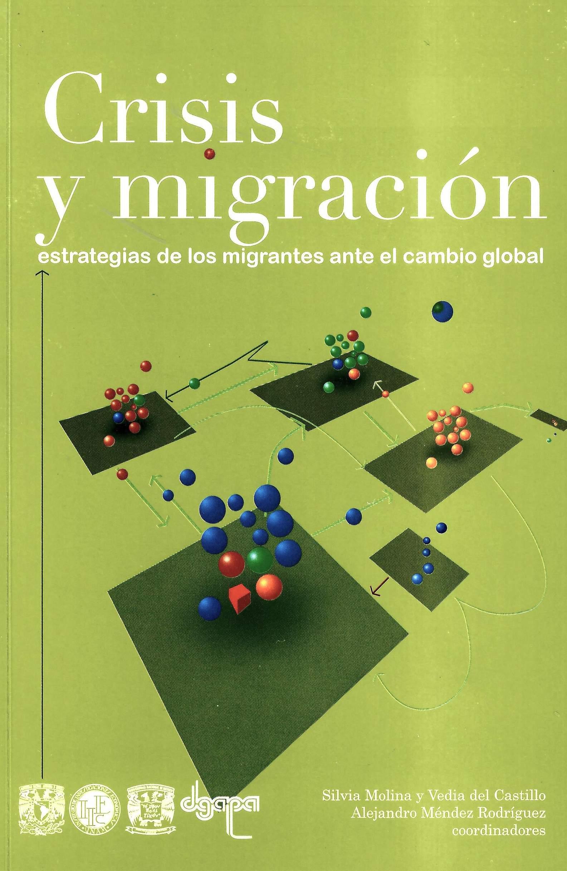 Crisis y migración: estrategias de los migrantes ante el cambio global